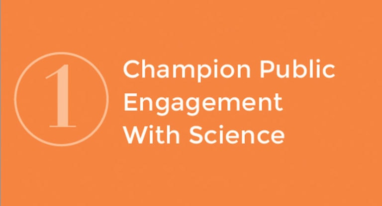 1: Champion Public Engagement With Science