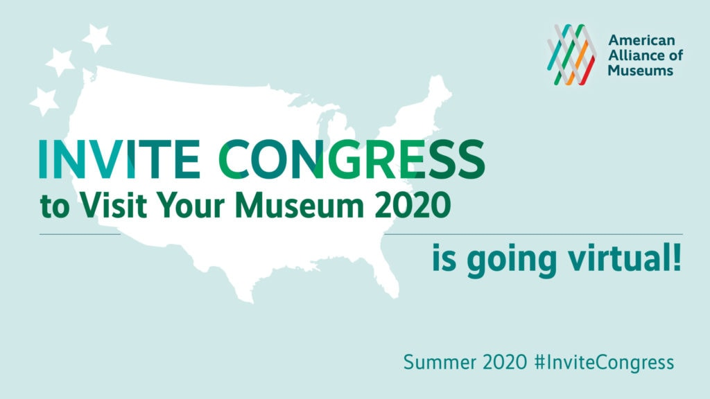 Invite Congress to Visit Your Museum 2020