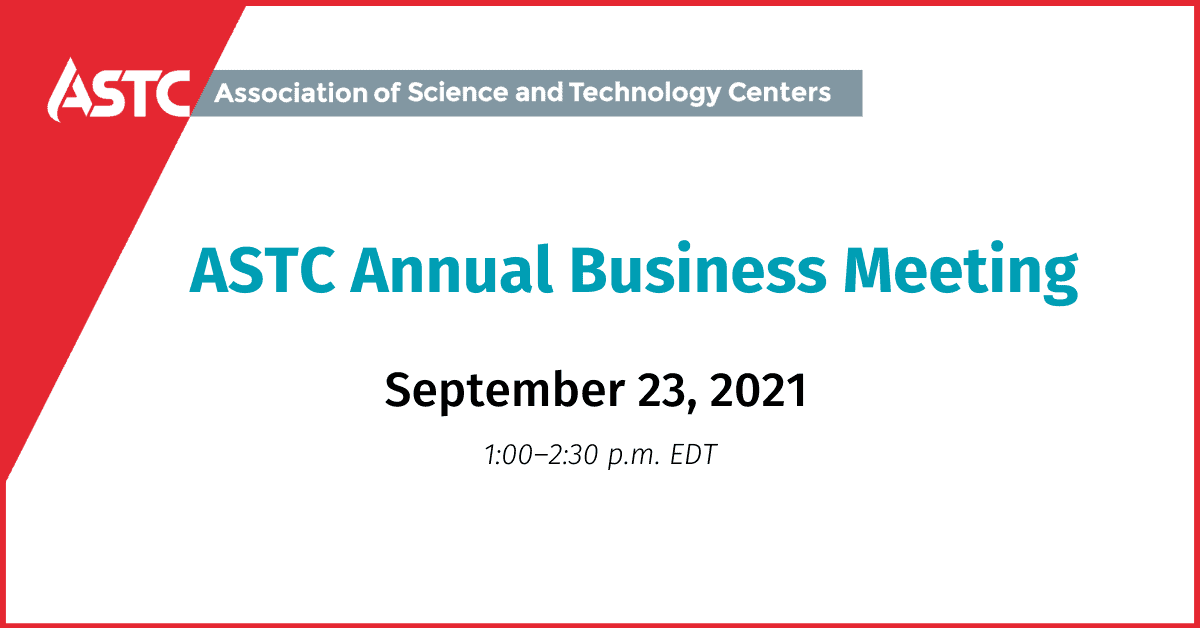 Register for the ASTC 2021 Annual Business Meeting