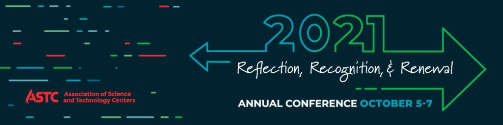 ASTC 2021 Annual Conference