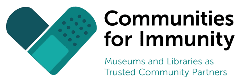 Communities for Immunity: Museums and Libraries as Trusted Community Partners